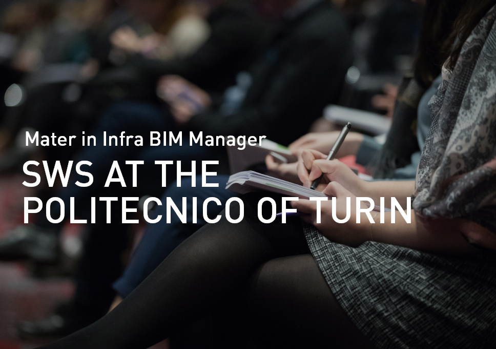 SWS at the Politecnico of Turin – Master in Infra BIM Manager