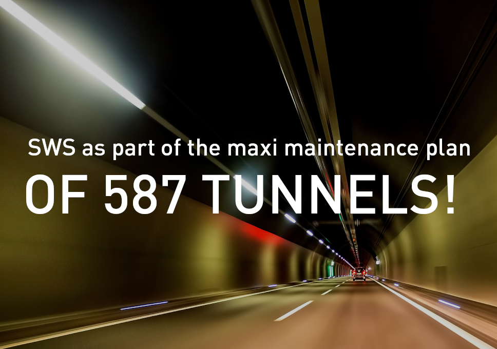 SWS as part of the maxi maintenance plan of 587 tunnels!
