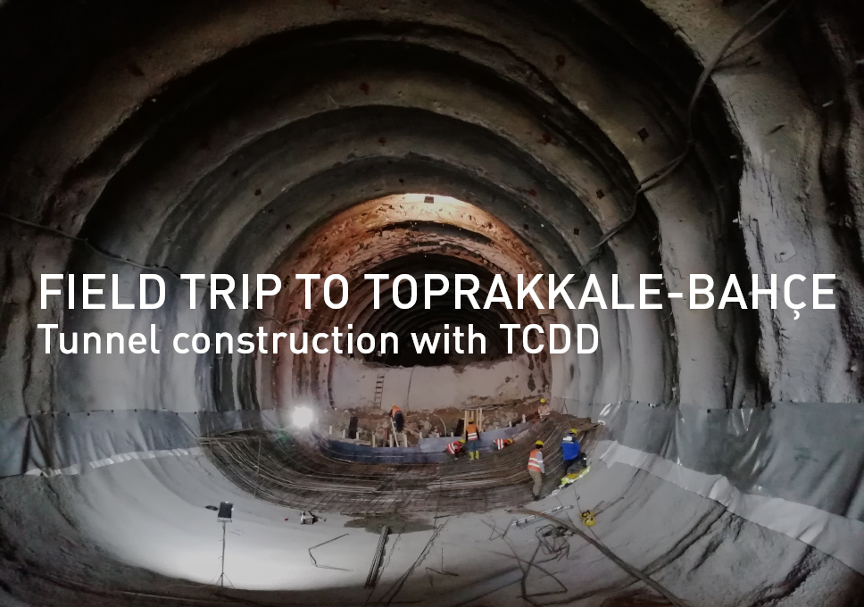 Field trip to Toprakkale-Bahçe tunnel construction with TCDD