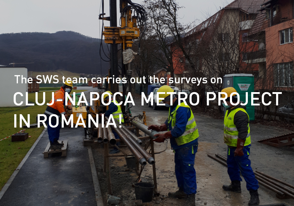 The SWS team carries out the surveys on Cluj-Napoca metro project in Romania!