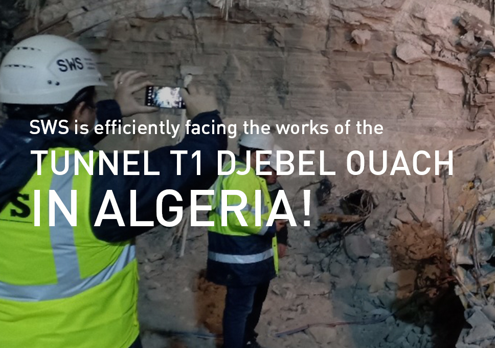 SWS is efficiently facing the works of the tunnel T1 Djebel Ouach in Algeria!